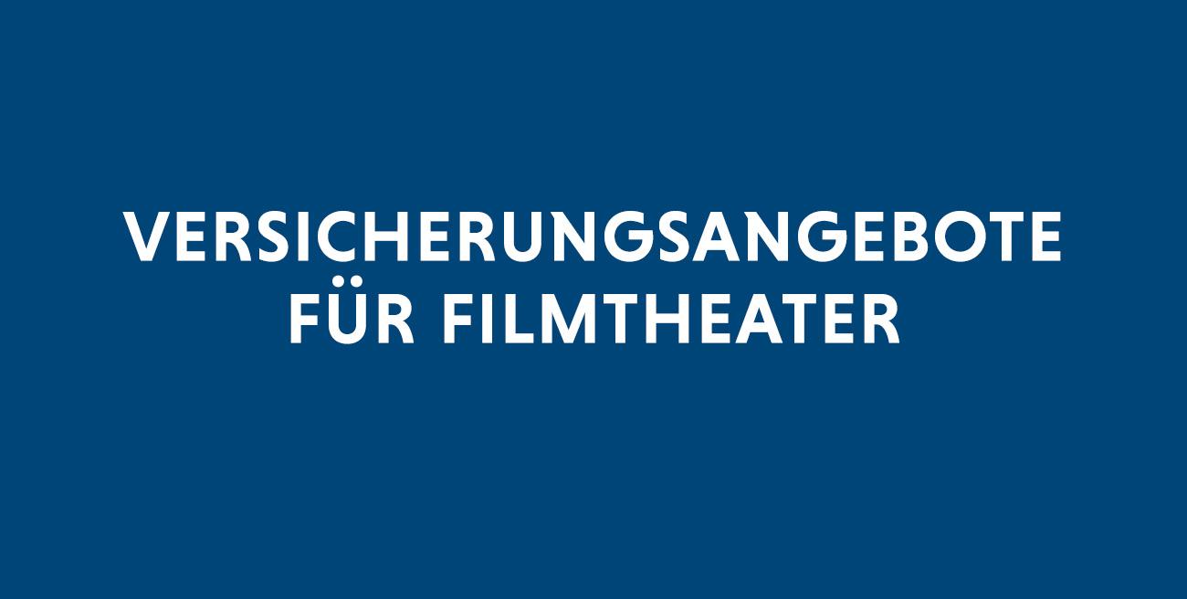 Versicherungsangebote für Filmtheater