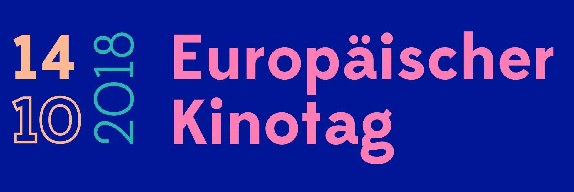 Für Europa ins Kino – Über 600 europäische Kinos setzen am 14. Oktober 2018 mit dem 3. Europäischen Kinotag ein Zeichen
